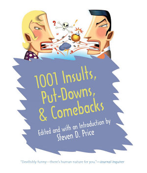1001 Insults  Put Downs    Comebacks