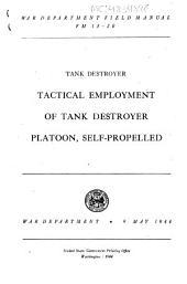 Tank Destroyer Tactical Employment of Tank Destroyer Platoon Self-propelled