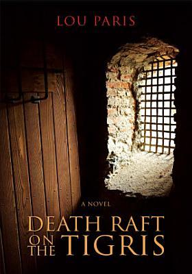 Death Raft on the Tigris PDF