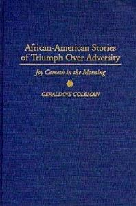 African American Stories of Triumph Over Adversity PDF