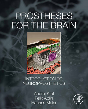 Prostheses for the Brain