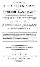 A General dictionary of the English language, etc. A facsimile of the edition of 1780