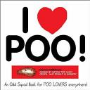 I Love Poo!