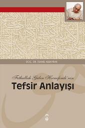 Fethullah Gülen Hocaefendi'nin Tefsir Anlayışı