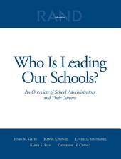 Who is Leading Our Schools?: An Overview of School Administrators and Their Careers, Issue 1679