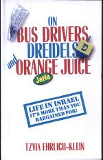 On Bus Drivers, Dreidels, and Orange Juice