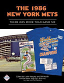 The 1986 New York Mets: There Was More Than Game Six