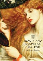 Beauty and Cosmetics 1550 to 1950