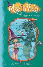Viaje de brujas (Serie Makia Vela 7)