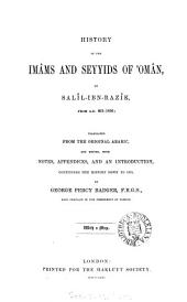 History of the Imâms and Seyyids of 'Omân: Parts 661-1856