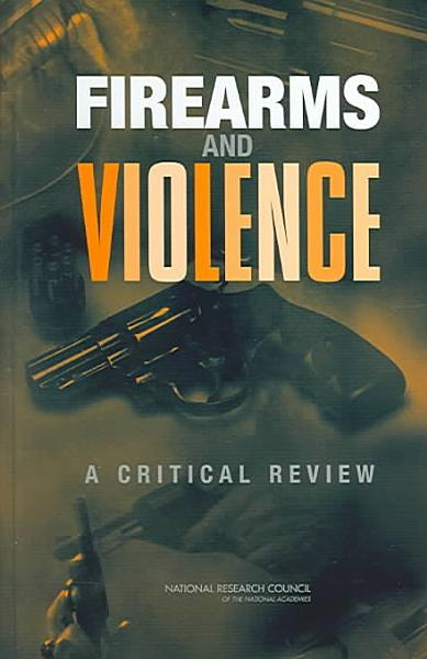 Download Firearms and Violence Book