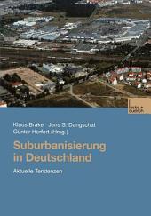Suburbanisierung in Deutschland: Aktuelle Tendenzen