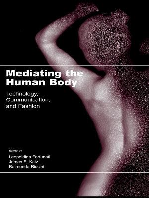 Mediating the Human Body