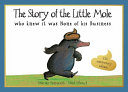 Story of the Little Mole Who Knew It Was None of His Business [30th Anniversary Edition]