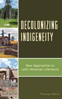 Decolonizing Indigeneity