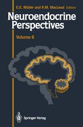 Neuroendocrine Perspectives: Proceedings of the Third Congress of the European Neuroendocrine Association, September 9–11, 1987, London, U.K.
