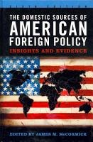 The Domestic Sources of American Foreign Policy PDF