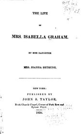 The Life of Mrs. Isabella Graham