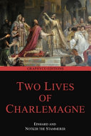 Two Lives Of Charlemagne Graphyco Editions  Book PDF