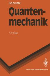 Quantenmechanik: Ausgabe 4