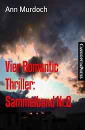Vier Romantic Thriller: Sammelband Nr.2: Cassiopeiapress Spannung