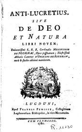 Anti-Lucretius, sive De Deo et natura libri novem