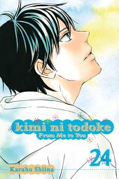 Kimi ni Todoke: From Me to You: Volume 24