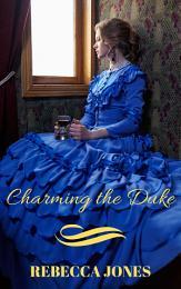 Charming the Duke