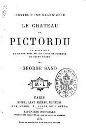 Le château de Pictordu par George Sand