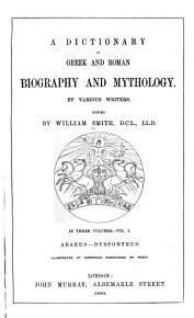 A Dictionary of Greek and Roman Biography and Mythology  Abaeus Dysponteus PDF
