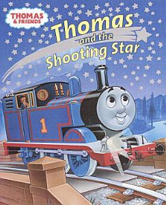 Thomas and the Shooting Star  Thomas and Friends  PDF