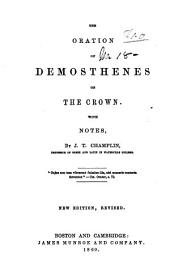 The Oration of Demosthenes on the Crown: With Notes