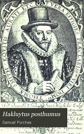 Hakluytus posthumus: Volume 15