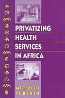 Privatizing Health Services in Africa PDF