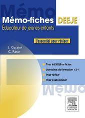 Mémo-Fiches DEEJE - Diplôme d'État d'éducateur de jeunes enfants: L'essentiel pour réviser