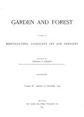 Garden and Forest: A Journal of Horticulture, Landscape Art and Forestry, Volume 7