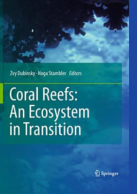 Coral Reefs  An Ecosystem in Transition PDF