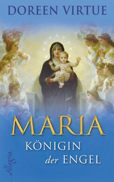 Maria   K  nigin der Engel PDF