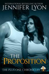 The Proposition: Book One of The Plus One Chronicles Trilogy