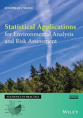 Statistical Applications for Environmental Analysis and Risk Assessment
