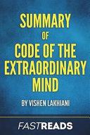Summary of Code of the Extraordinary Mind