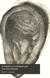 A Treatise on urological and venereal diseases