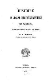 Histoire de l'Église chrétienne: Réformée de Nismes. Depd