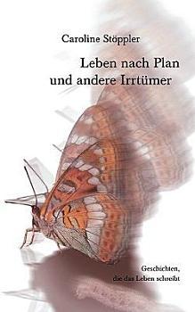 Leben nach Plan und andere Irrt  mer PDF