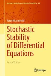 Stochastic Stability of Differential Equations: Edition 2