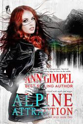 Alpine Attraction: Urban Fantasy Romance