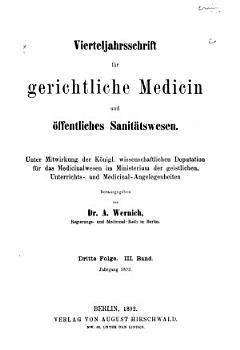 Vierteljahrsschrift f  r gerichtliche Medicin und   ffentliches Sanit  tswesen PDF