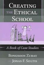 Creating the Ethical School