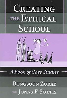 Creating the Ethical School PDF