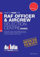 Royal Air Force Officer Aircrew and Selection Centre Workbook  Oasc  PDF